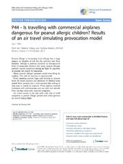 Vol 4: P44 - Is travelling with commercial airplanes dangerous for peanut allergic children Results of an air travel simulating provocation model.