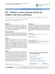 Vol 4: P67 - Mothers restrict physical activity for children and teens asthmatics.