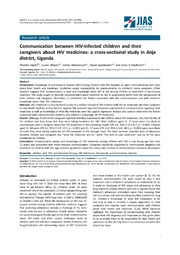 Vol 17: Communication between HIV-infected children and their caregivers about HIV medicines: a cross-sectional study in Jinja district, Uganda.