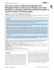 Vol 9: Can Serum Levels of Alkaline Phosphatase and Phosphate Predict Cardiovascular Diseases and Total Mortality in Individuals with Preserved Renal Function A Systemic Review and Meta-Analysis.