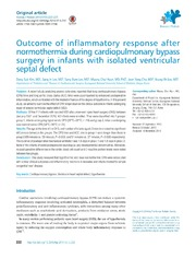 Vol 57: Outcome of inflammatory response after normothermia during cardiopulmonary bypass surgery in infants with isolated ventricular septal defect.