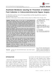 Vol 16: Arachnoid Membrane Suturing for Prevention of Subdural Fluid Collection in Extracranial-intracranial Bypass Surgery.