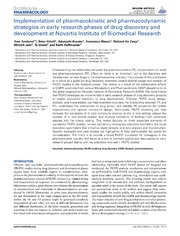 Vol 5: Implementation of pharmacokinetic and pharmacodynamic strategies in early research phases of drug discovery and development at Novartis Institute of Biomedical Research.
