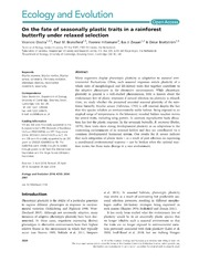 Vol 4: On the fate of seasonally plastic traits in a rainforest butterfly under relaxed selection.