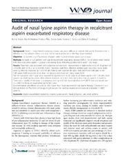 Vol 7: Audit of nasal lysine aspirin therapy in recalcitrant aspirin exacerbated respiratory disease.