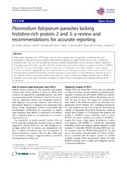 Vol 13: Plasmodium falciparum parasites lacking histidine-rich protein 2 and 3: a review and recommendations for accurate reporting.