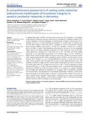 Vol 8: A comprehensive assessment of resting state networks: bidirectional modification of functional integrity in cerebro-cerebellar networks in dementia.