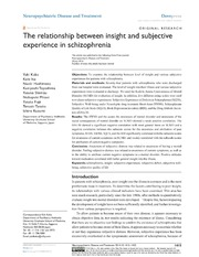 Vol 10: The relationship between insight and subjective experience in schizophrenia.