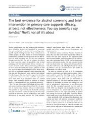 Vol 9: The best evidence for alcohol screening and brief intervention in primary care supports efficacy, at best, not effectiveness: You say tomāto, I say tomăto That's not all it's about.