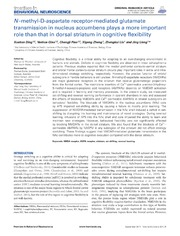 Vol 8: N-methyl-D-aspartate receptor-mediated glutamate transmission in nucleus accumbens plays a more important role than that in dorsal striatum in cognitive flexibility.