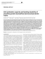 Vol 6: Anti-proteolytic capacity and bonding durability of proanthocyanidin-biomodified demineralized dentin matrix.