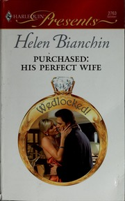 Purchased : his perfect wife : Bianchin, Helen : Free Download