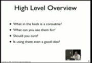 Image from PyCon 2009: A Curious Course on Coroutines and Concurrency (Part 1 of 3)