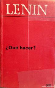 Lenin - ¿Que hacer? (1902) Que-hacer