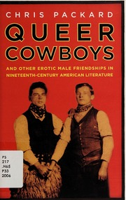 Queer cowboys : and other erotic male friendships in