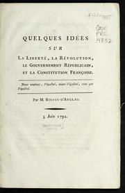 Quelques idées sur la liberté, la révolution, le gouvernement républicain, et la constitution françoise