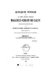 Quelques notices sur le comte Philippe François Magawly-Cerati de Calvy concernant son ...