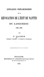 Quelques préliminaires de la revocation de l-Édit de Nantes au Languedoc, 1661-1685