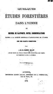 Quelques études forestières dans l-Yonne: ou, Recueil de rapports, notes ...