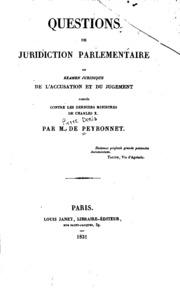 Questions de juridiction parlementaire: ou, Examen juridique de l-accusation et du jugement ...
