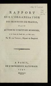 Rapport sur l'organisation des monnoies de France : fait au nom du Comité des monnoies, a la séance du jeudi soir, 17 mai 1791