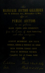 Rare Coins and Currency from the Estate of Axel Soderling