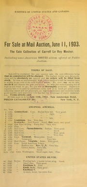 Rarities of United States and Canada ... : the coin collection of Carrol Le Roy Mosher ... [06/11/1903]