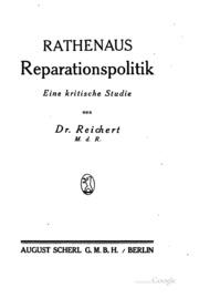 Rathenaus reparationspolitik, eine kritische studie