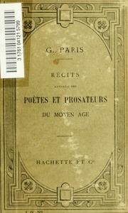 Récits extraits des poetes et prosateurs du moyen âge