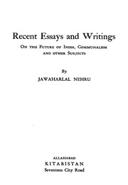 Recent Essays And Writings  Jawaharlal Nehru  Free Download  Recent Essays And Writings  Jawaharlal Nehru  Free Download Borrow And  Streaming  Internet Archive