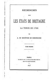 Vol 1: Recherches sur les états de Bretagne: la tenue de 1736