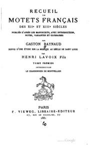 Recueil de motets français des XIIe et XIIIe siècles, pub. d-après les manuscrits