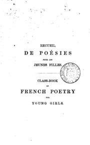 Recueil de poésies pour les jeunes filles, par mme de Witt