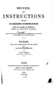 Recueil des instructions données aux ambassadeurs et ministres de France depuis les traités de Westphalie jusqu-à la révolution française;