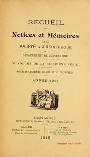 Vol 48: Recueil des Notices et Memoires de la societe archeologique de la province de constantine