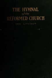 The Reformed Church hymnal : Free Download, Borrow, and