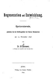 Regeneration und Entwicklung: Rectoratsrede gehalten bei der Stiftungsfeier ...