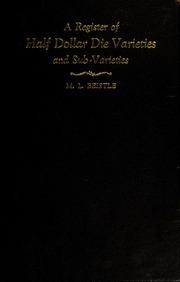 A Register of Half Dollar Die Varieties and Sub- Varieties