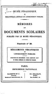 Reglements organiques de l enseignement primaire: Session de décembre 1886-janvier 1887 du ...