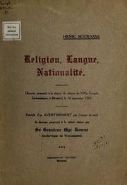 Religion, langue, nationalité : discours prononcé à la séance de cloture du XXIe Congrès eucharistique à Montréal, le 19 septembre 1910 - Henri Bourassa.