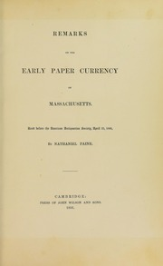 Remarks of the Early American Paper Currency of Massachusetts