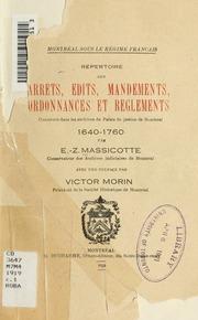 Repertoire des arrets, edits, mandements, ordonnances et reglements : conservés dans les archives du Palais de justice de Montréal, 1640-1760