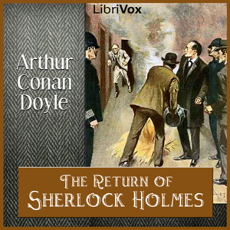 The Return of Sherlock Holmes : Sir Arthur Conan Doyle : Free