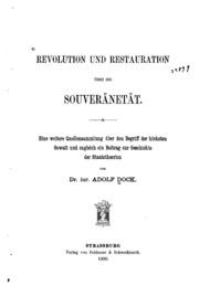 Revolution und Restauration über die Souveränetät: Eine weitere Quellensammlung über den Begriff ...