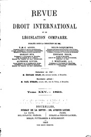 Vol 25: Revue de droit international et de législation comparée