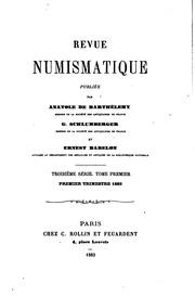 Revue Numismatique Troisieme Serie.Tome Premier