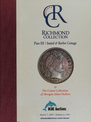 Richmond Collection Part III: Seated & Barber Coinage