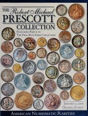 The Robert Michael Prescott Collection