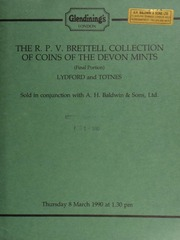 The R[obert] P[atrick] V[ernon] Brettell collection of coins of the Devon mints Totnes and Lydford, sold in conjunction with A.H. Baldwin & Sons Ltd., [including] a Lydford, Edward the Martyr, normal small cross type,  ... [03/08/1990]