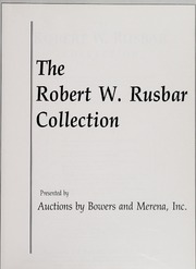 The Robert W. Rusbar Collection